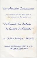 MENU 1967 - BANQUET De L'AMICALE DES ENFANTS DU CANTON D' ALLANCHE - Menus