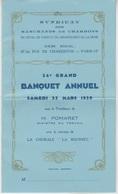 MENU 1939 - BANQUET ANNUEL Du SYNDICAT DES MARCHANDS DE CHARBONS De PARIS ET LA SEINE - Menus