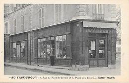CARTE POSTALE 94 ST MAUR AU FROU FROU - Saint Maur Des Fosses