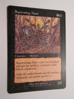 CARTE DE JEU MAGIC THE GATHERING (en Anglais) SQUIRMING MASS - Magic L'Assemblée
