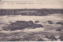 CPA - 1630. BELLE ILE EN MER - SAUZON - Le Port Qonnant Par Gros Temps - Belle Ile En Mer