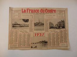 """Grand Calendrier """"La France Du Centre"""" à Orléans (45) De 1937. - Calendars"""