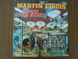 33 Tours: MARTIN CIRCUS Chantent Leurs Succes - Vogue KAL 19024 - Made In France De 1979 - Autres - Musique Française