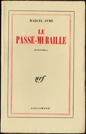 Marcel Aymé - Le Passe-Muraille - Nouvelles -  Nrf / Gallimard - (  1961 ) . - Sonstige