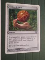 CARTE DE JEU MAGIC THE GATHERING (en Français) Age Tendre Et SPHERE DE BOIS - Magic The Gathering