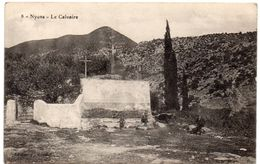 Drôme - NYONS - Le Calvaire - 1916 - Nyons