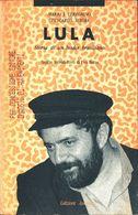 Lula. Storia Di Un Leader Brasiliano - Cereghino Mario J., Summa Giancarlo - Société, Politique, économie