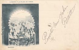 Litho MADRID (Spanien) - LLEGADA A LA PLAZA DE TOROS, Gel.1901 Von Madrid > Türnitz, Gute Erhaltung - Madrid