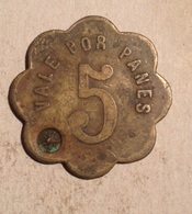 TOKEN JETON GETTONE SPAGNA SPAIN VALE POR 5 PANES - Monetary/Of Necessity