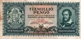 HUNGARY-10 MILLION PENGO-1945 P-123-CIRCOLATA - Ungheria