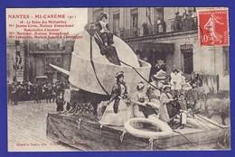 Nantes Mi Careme 1911 Reine Des Midinettes Mlle Corno Ganuchaud Lebourhis (Très Très Bon état ) Ww460) - Nantes