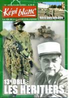 Képi Blanc N° 653 Militaria Légion Etrangere - Revues & Journaux