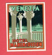 VENEZIA HOTEL MANIN ET PILSEN ITALIA VENISE ITALIE ETIQUETTE D HOTEL EN TRES BON ETAT - Hotel Labels