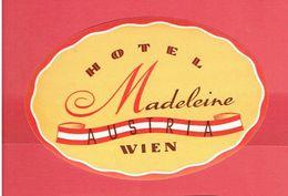 HOTEL MADELAINE AUSTRIA WIEN VIENNE AUTRICHE ETIQUETTE D HOTEL EN TRES BON ETAT - Hotel Labels