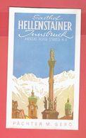 GASTHOF HELLENSTAINER INNSBRUCK ANDREAS HOFER STRASSE 6.8 OSTERREICH AUTRICHE ETIQUETTE D HOTEL EN TRES BON ETAT - Hotel Labels