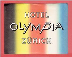 HOTEL OLYMPIA ZURICH SUISSE ETIQUETTE D HOTEL EN BON ETAT - Hotel Labels
