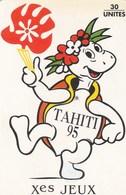TELECARTE 30 UNITES.. ..POLYNESIE FRANCAISE...Xe JEUX DU PACIFIQUE SUD - French Polynesia