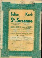 (SCHAERBEEK) « Eglise De Ste-Suzanne » - Emprunt De 500.000 Fr – Obligation - Shareholdings