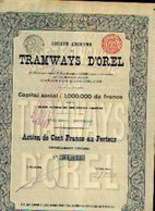 (BRUXELLES) « Tramways D'OREL SA» - Capital : 1.000.000 Fr – Action De 100 Fr - Chemin De Fer & Tramway