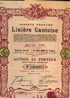 GAND) « Linière Gantoise SA» – Capital : 110.000.000 Fr - Action Au Porteur - Textile