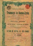 (BRUXELLES) « Compagnie Générale De Tramways De BUENOS-AYRES SA»  Capital : 65.000.000 Fr - Action De Capital De 100 Fr - Chemin De Fer & Tramway