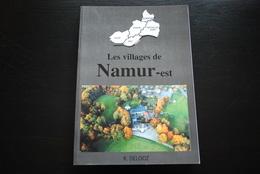 Roger DELOOZ Les Villages De Namur Est Bouge Beez Boninne Gelbressée Marche-les-Dames Moulin Delimoy Grand Feu Régional - Kultur
