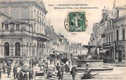 28-NOGENT-LE-ROTROU- HÔTEL DE VILLE , RUE CHARRONNERIE - Nogent Le Rotrou