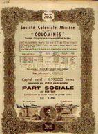 (KULE-MATUNDU) « Société Coloniale Minière COLOMINES » - Capital : 10.990.000 Fr – Part Sociale - Afrika