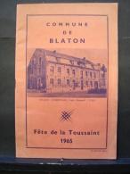 Liv. 238. Commune De Blaton, Fête De La Toussaint 1965. - History