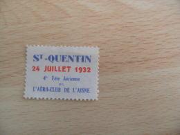 Erinnophilie  1932 Saint Quentin Fete Aerienne    Vignette Timbre - Aviation