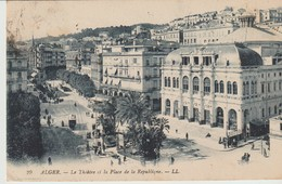 CPA -  ALGER - LE THÉÂTRE ET LA PLACE DE LA RÉPUBLIQUE - 29 - L. L. - Algiers