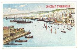 Chromo Chocolat Aiguebelle : Alger ( Port, Bateau ) - Aiguebelle