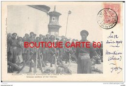 CHINE -- HANKOW * SOLDATS REGULIERS DE L'ARMEE DU VICE ROI - CHINESE SOLDIERS OF THE VICE ROI- MILTAIR - China