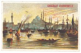 Chromo Chocolat Aiguebelle : Port De Constantinople ( Empire Ottoman ) - Aiguebelle