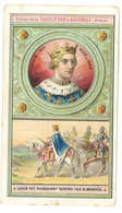 Chromo Chocolat Aiguebelle : Louis VIII Marchant Contre Les Albigeois ( Les Rois De France ) - Aiguebelle