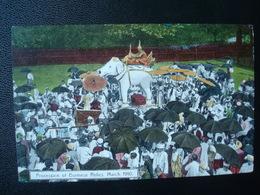 Procession OfBurmese Relics. March 1910 - Myanmar (Burma)