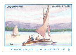 Chromo Chocolat Aiguebelle ( Donzère ) : Locomotion, Traineau à Voile - Aiguebelle