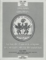 240000 Drômois Bicentenaire De La Révolution 2 Tomes Editions Notre Temps. - Storia