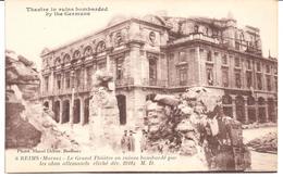 POSTAL  REIMS (MARNE)  -FRANCIA  - LE GRAND THÉÀTRE EN RUINES BOMBARDÉ PAR LES OBUS ALLEMANDS CLICHE DEC.1918  M.D. - Reims
