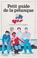 Petit Guide De La Pétanque Des Boules JB - Sport