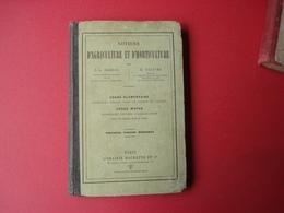 1898 NOTIONS D'ALGRICULTURE ET D'HORTICULTURE COURS ELEMENTAIRE ET MOYEN - Books, Magazines, Comics