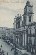 Cartolina -  Caltanissetta - Piazza Garibaldi E Duomo - Caltanissetta