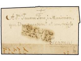 5 ESPAÑA: PREFILATELIA. 1794. L'ESCALA A GIRONA. Marca<B> PRINCIPADO/DE CATALUÑA</B> (nº 4) De LA BISBAL. RARÍSIMA. - Timbres