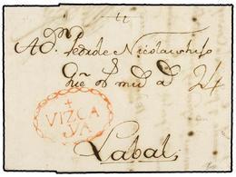 33 ESPAÑA: PREFILATELIA. 1761. VITORIA A LAVAL (Francia). Marca <B>+/VIZCA/YA</B> En Rojo (nº 7) De VITORIA. MAGNÍFICA Y - Timbres