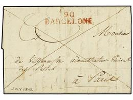 42 ESPAÑA: PREFILATELIA. 1812. <B>EJÉRCITOS FRANCESES. </B>BARCELONA A PARÍS. Marca<B> 90/BARCELONE</B> En Rojo De La Oc - Timbres