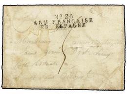 47 ESPAÑA: PREFILATELIA. 1813. <B>EJÉRCITOS FRANCESES. </B>SAN SEBASTIÁN A FRANCIA. Marca<B> Nº 26/ARM. FRANCAISE/EN ESP - Timbres