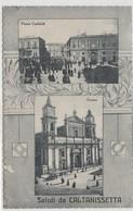 Cartolina -  Saluti Da Caltanissetta - Caltanissetta