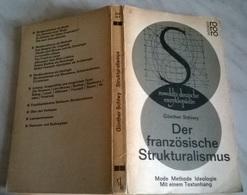 DER FRANZOSISCHE  STRUKTURALISMUS - G. SCHIWY - Libri, Riviste, Fumetti