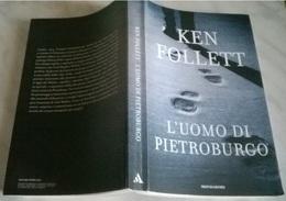 KEN FOLLETT L'UOMO DI PIETROBURGO - MONDADORI EDIZ. SPECIALE 2017 - Books, Magazines, Comics