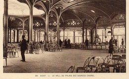 CPA VICHY - LE HALL DU PALAIS DES SOURCES CHOMEL - Vichy